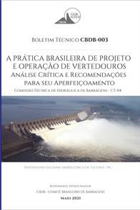 A prática brasileira de projeto e operação de vertedouros