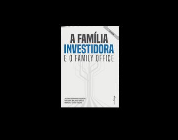 Capa do livro A Família Investidora e o Family Office