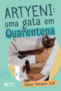 Artyeni: uma gata em quarentena