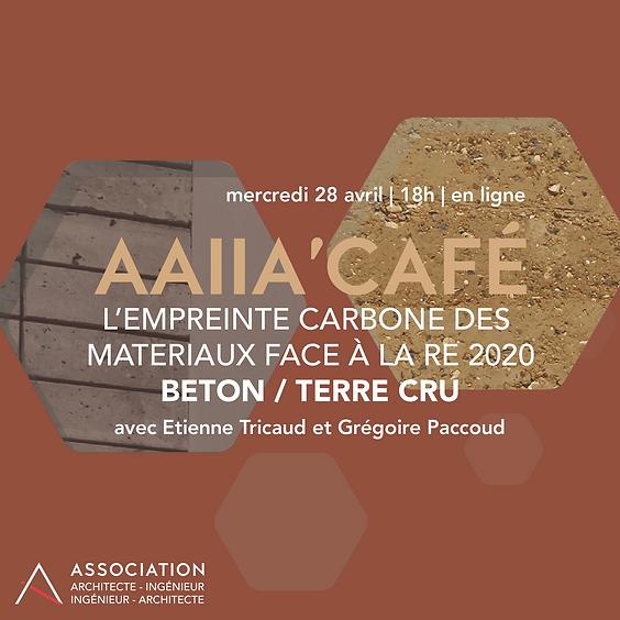 AAIIA'CAFE #18 - Béton / Terre crue