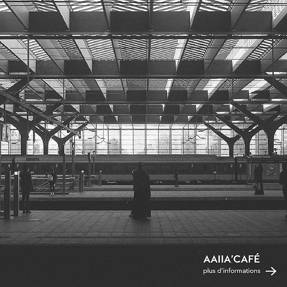 AAIIA'CAFE #16