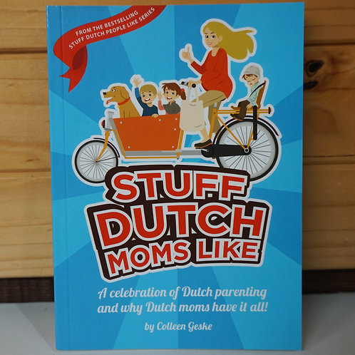 Stuff Dutch Mums Like - Book