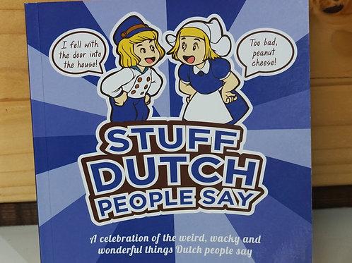 Stuff Dutch People Say - Book