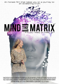 Christianne's successful documentary 'Mind the Matrix' which is offered free of charge on YouTube.