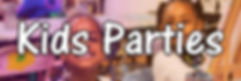 Kids parties banner.jpg