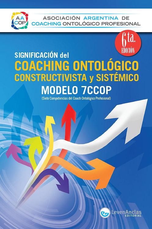 Significación del coaching ontológico, constructivista y sistémico