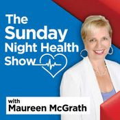 The Sunday Night Health Show with Maureen McGrath on Global News Radio 980 CKNW, Vancouver