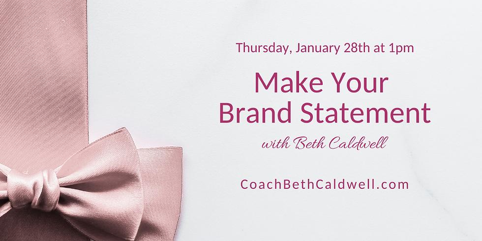 Make Your Brand Statement