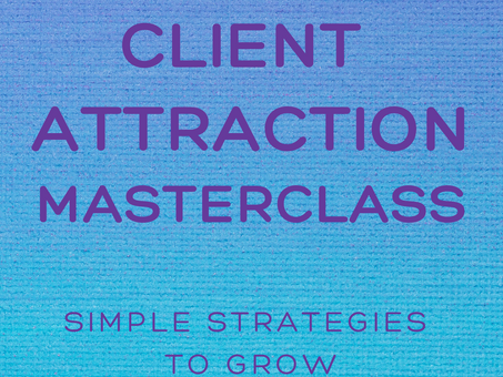 Client Attraction Masterclass Replay