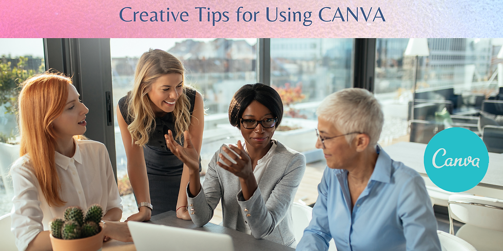 Creative Tips for Using Canva: For Clients Only