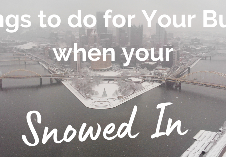 10 Things to do for Your Business When You're Snowed-In