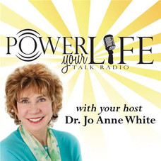 Dr. Jo Anne White's Power Your Life Podcast