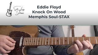 Episode 15: Memphis Soul -Eddie Floyd- Knock On Wood- Guitar Lesson