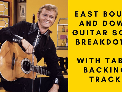 Episode 4: East Bound and Down (Jerry Reed) Guitar Cover Solo Breakdown (Smokey & The Bandit Tune)