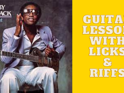 Episode 22: Bobby Womack -  If You Think You're Lonely Now - Guitar Lesson