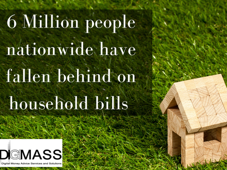6 million people have fallen behind on household bills