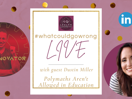 02/19/2021 - LIVE with Dustin Miller - Polymaths Aren't Allowed in Education  | #wcgwLIVE