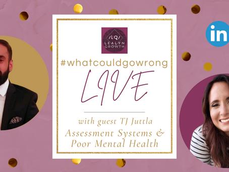 02/12/2021 - LIVE with TJ Juttla - Assessment Systems & Poor Mental Health | #wcgwLIVE