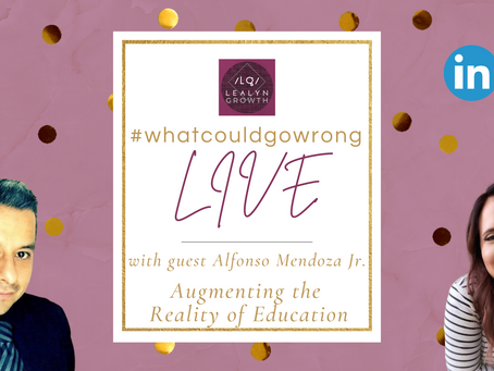 02/19/2021 - LIVE with Alfonso Mendoza Jr - Augmenting the Reality of Education | #wcgwLIVE