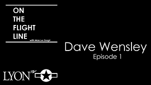 Episode 1 On the Flight Line with Dave W