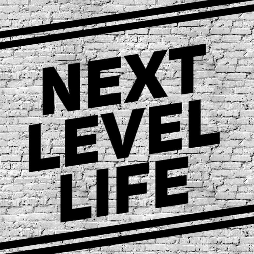 next level life what should you do when you feel stuck