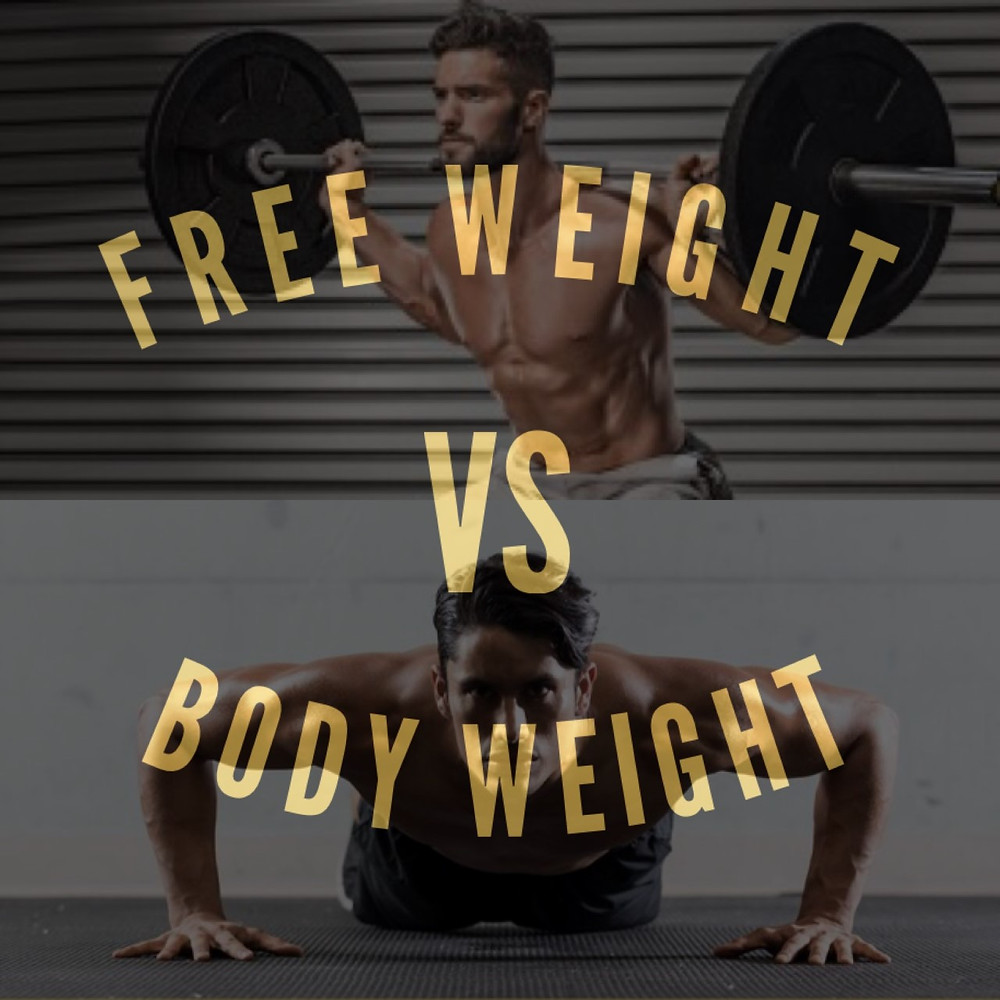 Free Weight Vs. Body Weight