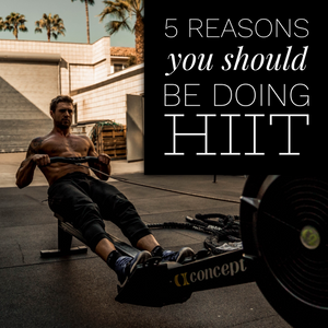 5 Reasons You Should Be Doing HIIT (high intensity interval training)