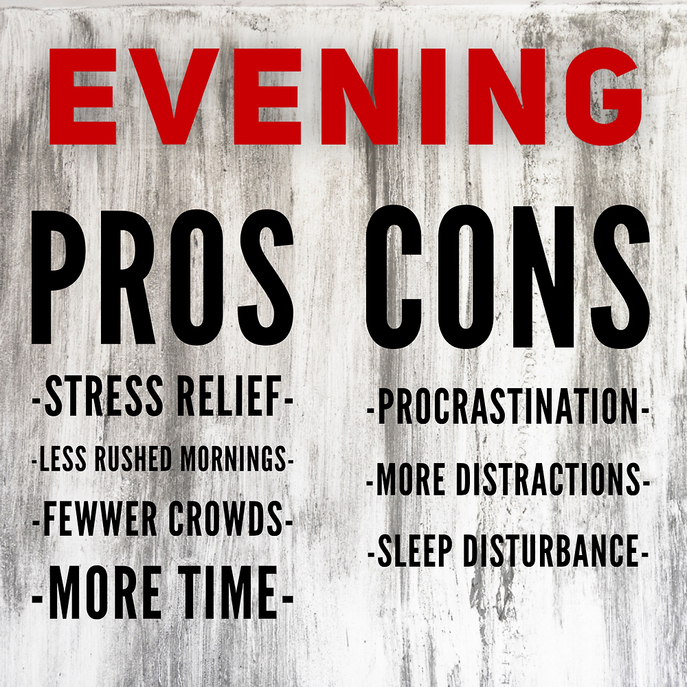 pros and cons of working out in the evening