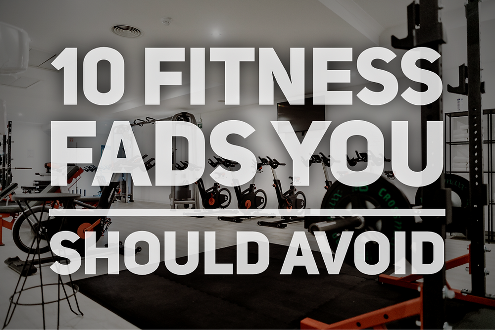 10 fitness fads you should avoid harmful fitness fads