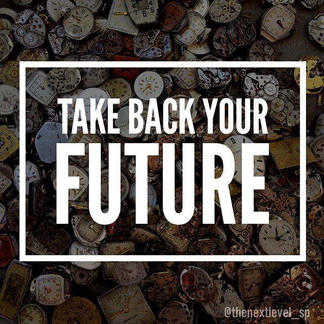 take back your future bring your dreams to life