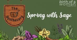 Springtime with The Apothecary - Sage, Tarragon & Wormwood