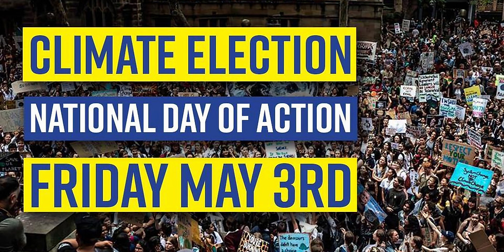 Climate Election Day of Action - Monash Electorate