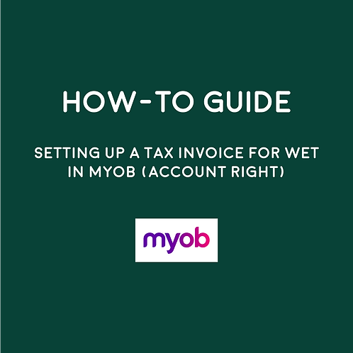 HOW-TO:  Setting Up A Tax Invoice For WET In MYOB AR