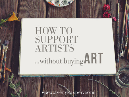 How to support artists...without buying art