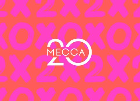 MECCA 20 - Happy Birthday Mecca