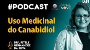 Podcast - Uso Medicinal do Canabidiol
