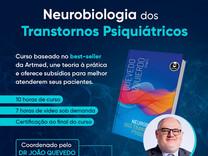 Dr. Quevedo lança curso on-line sobre Neurobiologia dos Transtornos Psiquiátricos