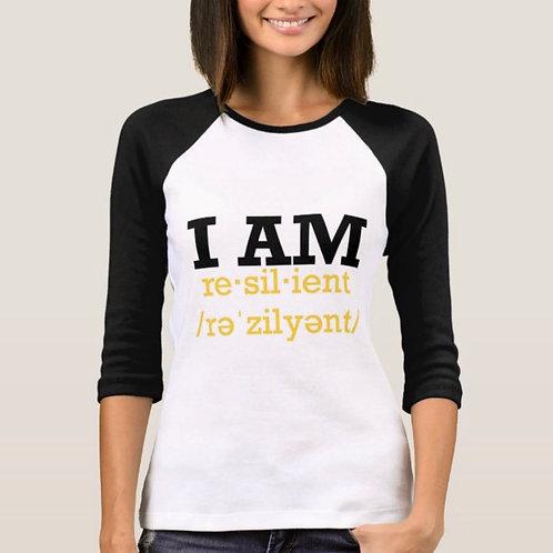 "Custom ""I Am Resilient"" Baseball T-Shirt"