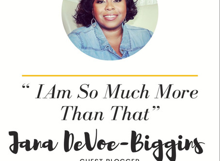 Resilient Living: I Am So Much More Than That