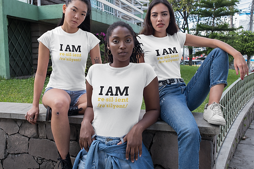 """I AM RESILIENT"" T-SHIRT - WHITE"