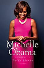 Michelle Obama: A Life by Peter Slevin, Robin Miles, et al.