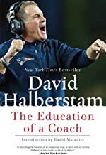 The Education of a Coach by David Halderstam