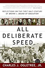All Deliberate Speed: Reflections on the First Half-Century of Brown v. Board of