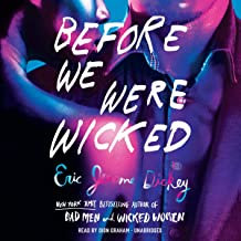 Before We Were Wicked by Eric Jerome Dickey, Dion Graham, et al.