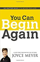 You Can Begin Again By Joyce Meyer
