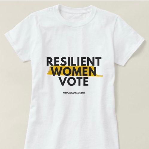 """Custom """"Resilient Women Vote"""" T-Shirt"""