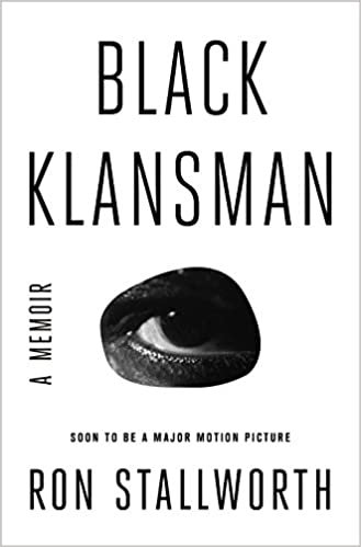 Black Klansman: A Memoir  by Ron Stallworth