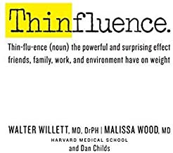 Thinfluence: Thin-flu-ence (noun) the powerful and surprising effect friends, fa