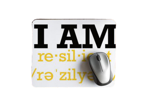 """I AM RESILIENT"" Mouse Pad"