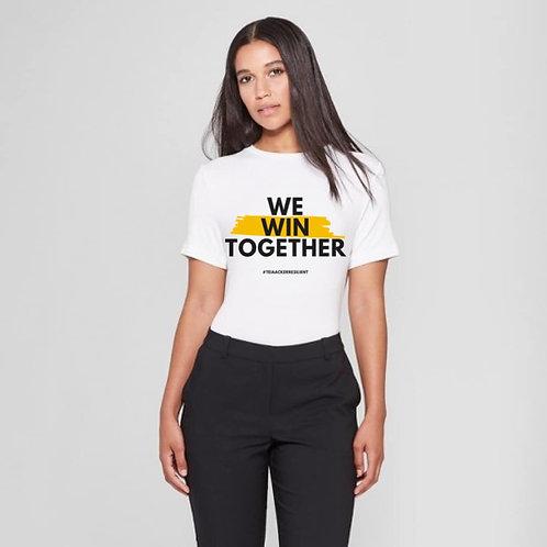 "Custom ""WE WIN TOGETHER"" T-shirt"